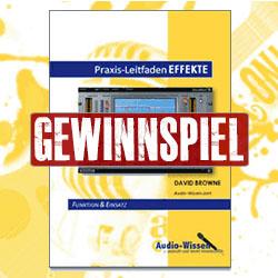 Audio-Wissen Gewinnspiel Praxis-Leitfaden EFFEKTE