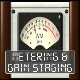 Metering und Gain Staging
